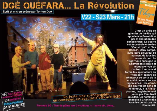 DGÉ QUÉFARA: La Révolution, les V22 - S23 Mars 2019 au Café-Théâtre 7ème Vague