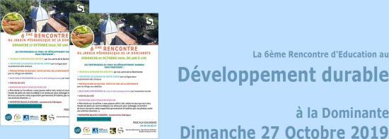 La 6ème Rencontre d'Education au Développement durable, le 27/10/2019 à la Dominante
