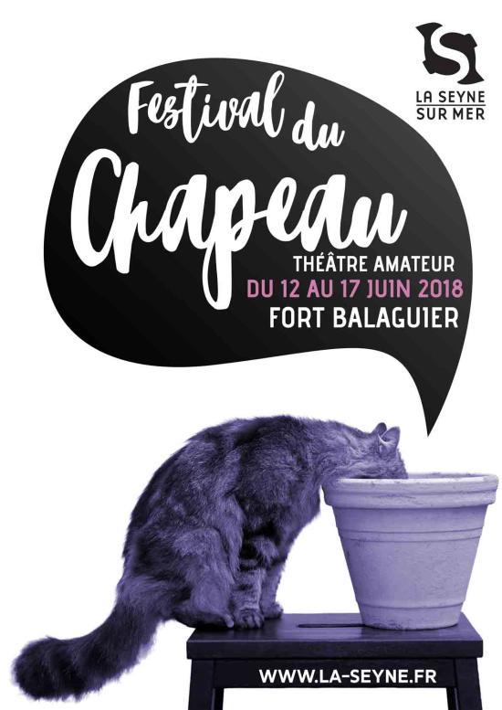 La Seyne sur Mer: Le Festival du Chapeau 2018 du 12 au 17 Juin