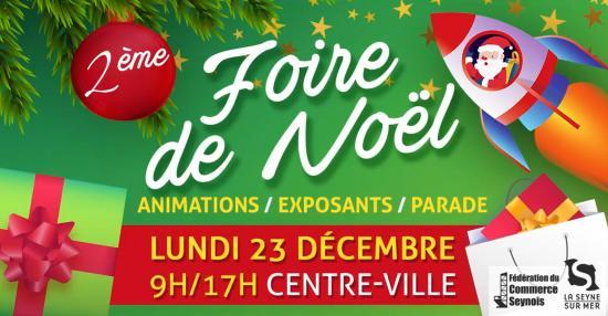 La Foire de Noël 2019, Lundi 23 Décembre au Centre-Ville de La Seyne