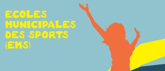 Inscriptions aux Ecoles municipales des Sports (EMS) à partir du 07/09/2019