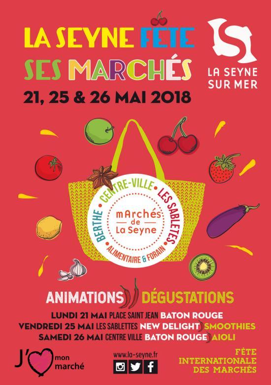 La Seyne fête ses Marchés les 21, 25 et 26 Mai 2018