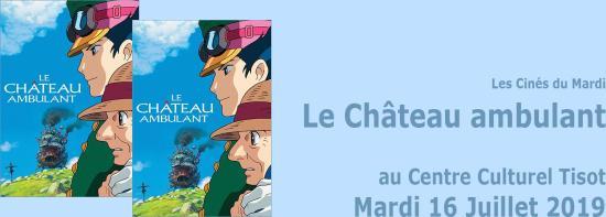 Les Cinés du Mardi: Le Château ambulant, le 16/07/2019 à Tisot