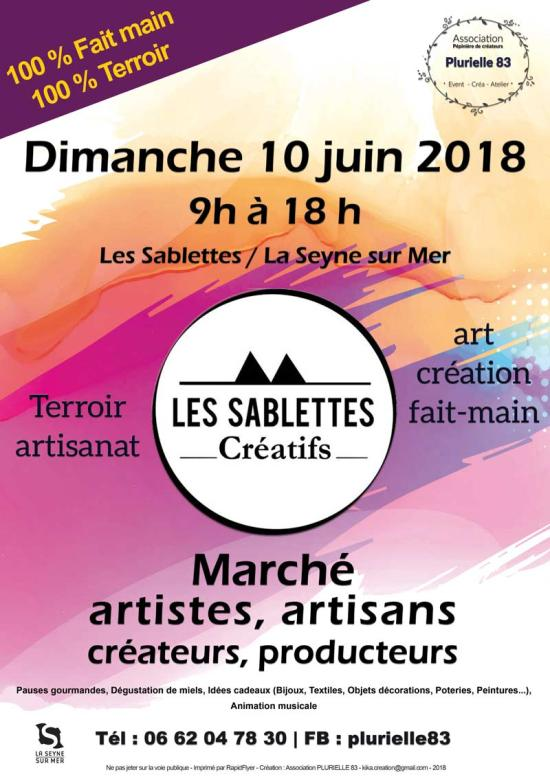 « Les Sablettes créatifs »: Des Artistes, Artisans ou créatifs de tous Horizons, Dimanche 10 Juin 2018