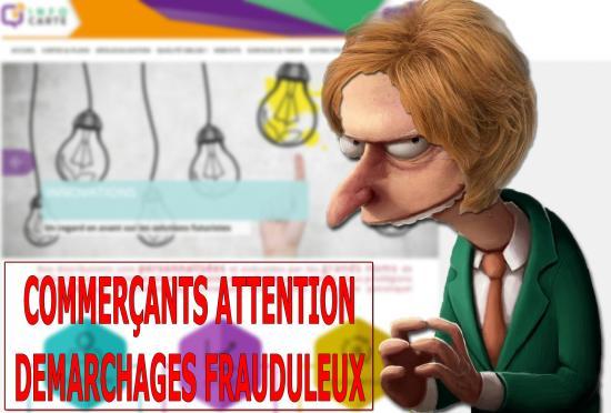 COMMERÇANTS ATTENTION - DEMARCHAGES FRAUDULEUX - La municipalité met en garde les commerçants et entreprises contre une personne (Mme Moyon, infocarte.fr, Tel: 0768282798)