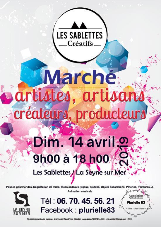 « Les Sablettes créatifs » le Dimanche 14 Avril 2019, le Marché de Créateurs, Artisans et Producteurs