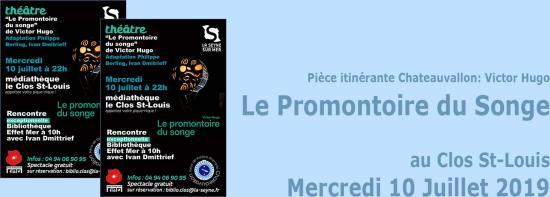 Pièce itinérante Chateauvallon: « Le Promontoire du Songe » de Victor Hugo, le 10 Juillet 2019 au Clos St-Louis