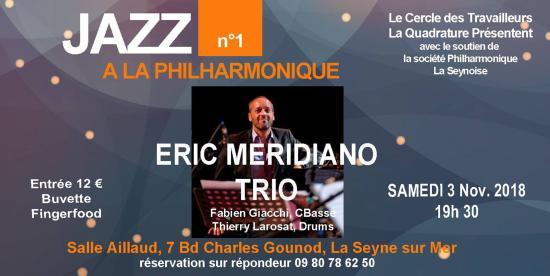 Quadrature n°1 Eric Meridiano Trio live sur Seyne, le 03/11/2018