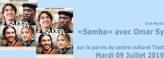 Ciné Mardi: « Samba » avec Omar Sy, le Mardi 09 Juillet 2019 à Tisot