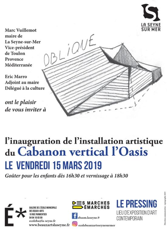Installation artistique du Cabanon vertical l'Oasis, 15 Mars 2019