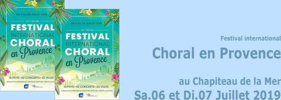 Le Festival Choral International en Provence, les 06 et 07 Juillet 2019 aux Sablettes
