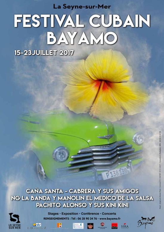 Le Festival Cubain Bayamo 2017 du Samedi 15 au Dimanche 23 Juillet
