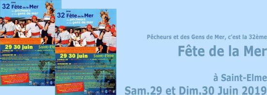 La32ème FêtedelaMer, des Pêcheurs et des GensdeMer, les 29 et 30 Juin 2019 à Saint-Elme