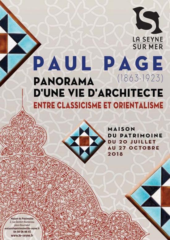 Expo jusqu'au 27/10/2018: Paul Page (1863 - 1923) Panorama d'une Vie d'Architecte entre Classicisme et Orientalisme