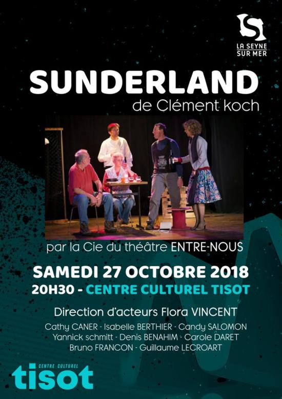 Théâtre: «Sunderland» Une Comédie sociale drôle, le 27/10/2018