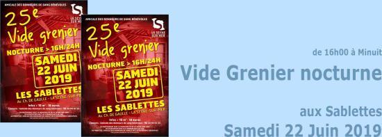 Le 25ème Vide-Grenier nocturne aux Sablettes, le Samedi 22 Juin 2019