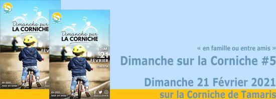 « Dimanche sur la Corniche #5 »: Dimanche 21 Février 2021 - Dimanche 21 février 2021, la corniche sera entièrement dédié