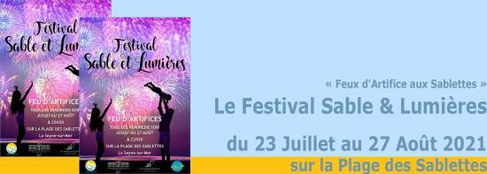 Feux d'Artifice aux Sablettes: Le Festival Sable et Lumières 2021, tous les Vendredis Soir jusque fin Août