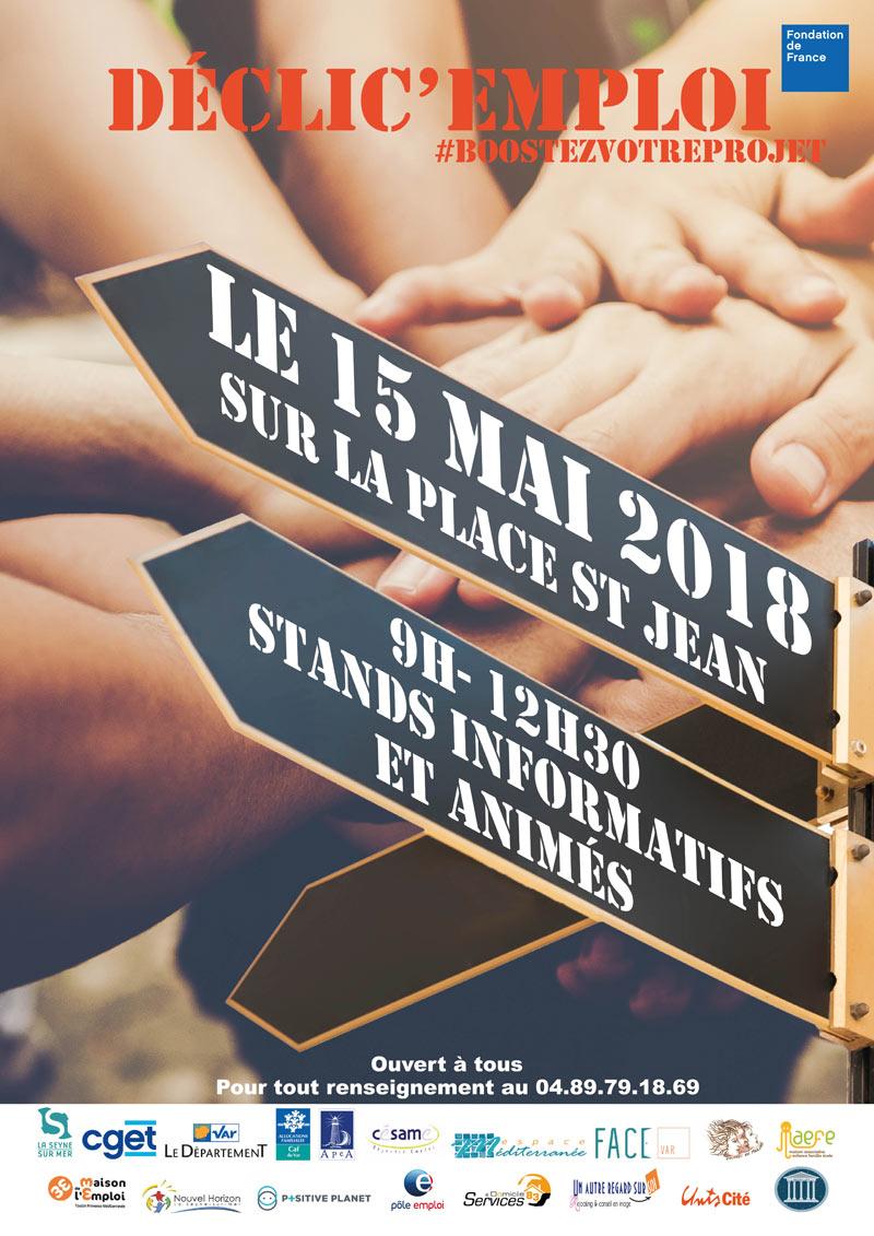 Déclic' Emploi: Venez Découvrir les Partenaires de l'Insertion professionnelle le 15 Mai 2018 à La Seyne