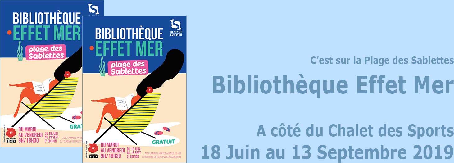 La Bibliothèque « Effet Mer 2019 », du 18 Juin au 13 Septembre