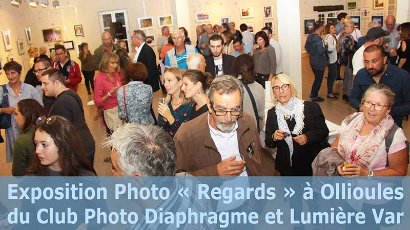 Exposition Photo « Regards » du Club Photo Diaphragme et Lumière Var à Ollioules 2018