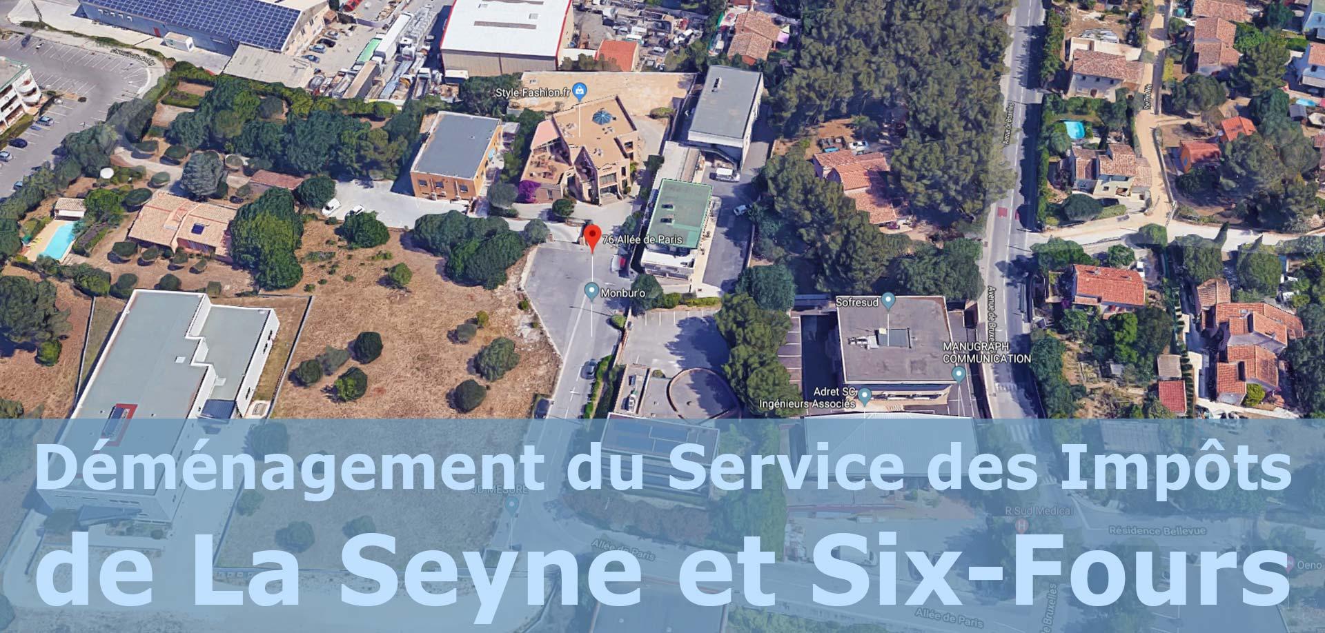 Laseyne Info Demenagement Du Service Des Impots De La Seyne Et Six