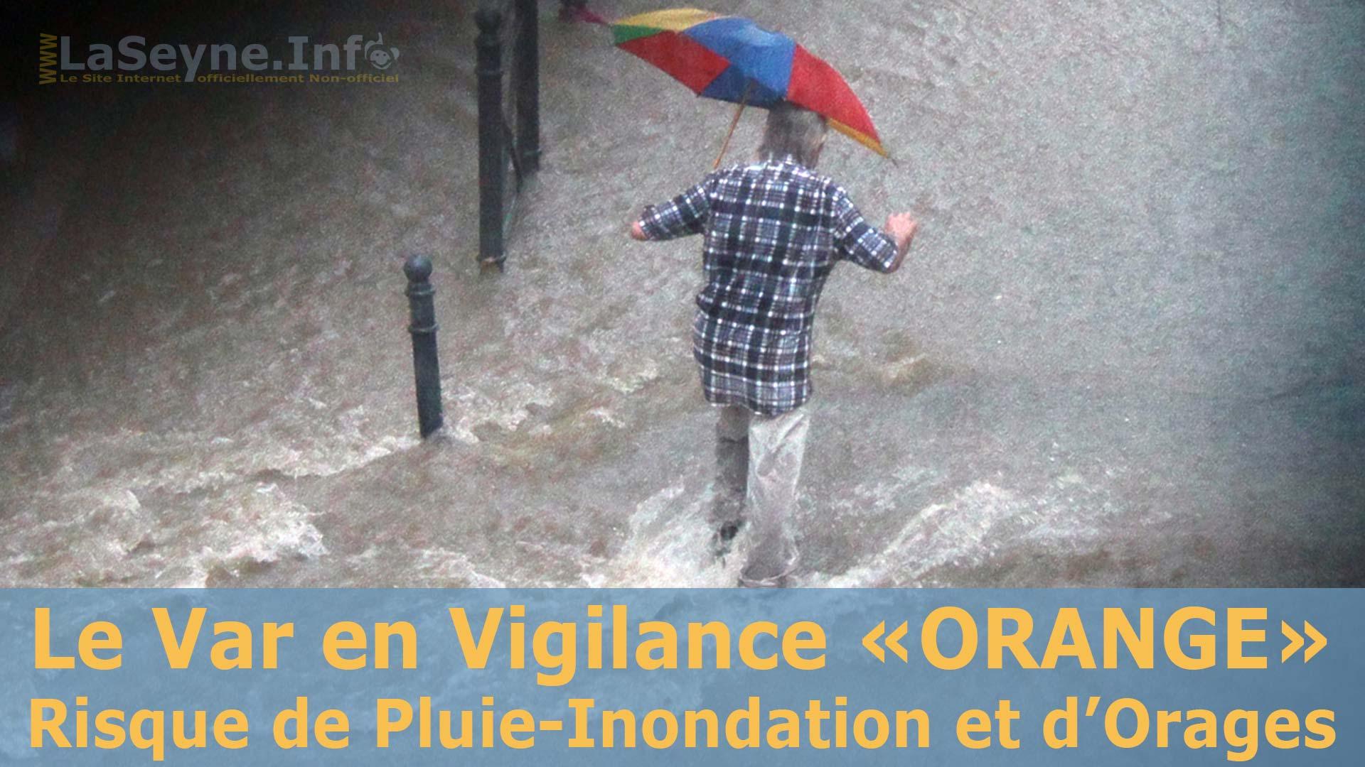 Le Var en Vigilance «ORANGE» pour un Risque de Pluie-Inondation 10/10/2018