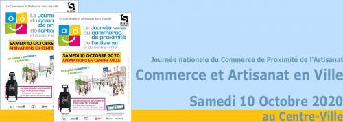 Samedi 10 Octobre 2020: La Journée nationale du Commerce de Proximité de l'Artisanat et du Centre-Ville -
