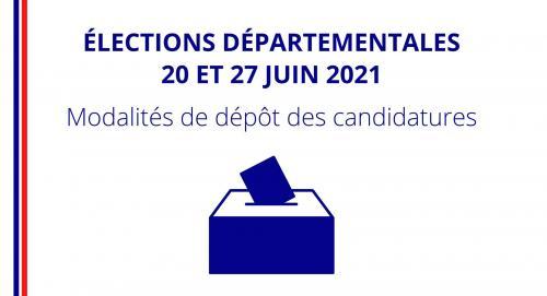 Info: Dépôt des Déclarations de Candidatures à la Suite du Report des Elections départementales 2021 des 13 et 20 Juin aux 20 et 27 Juin -
