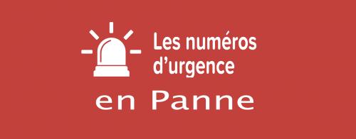 MàJ: DYSFONCTIONNEMENT DES NUMEROS D'URGENCE depuis le 02/06/2021 -